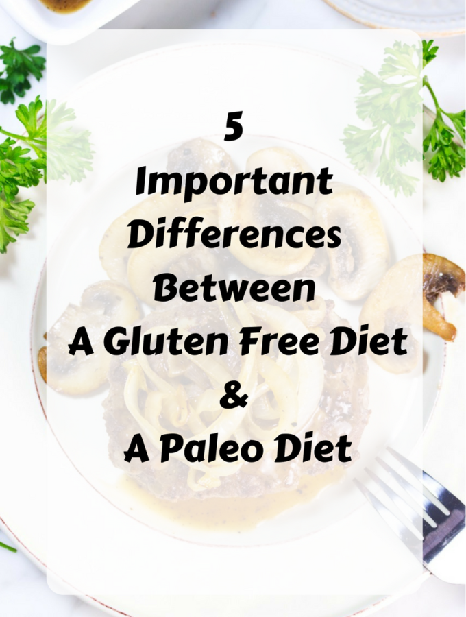 5 Important Differences Between A Gluten Free Diet And A Paleo Diet-3