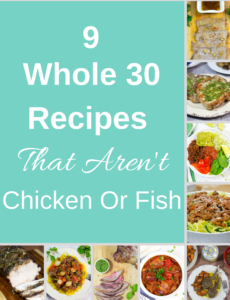 9 Whole 30 Recipes That Aren't Chicken Or Fish
