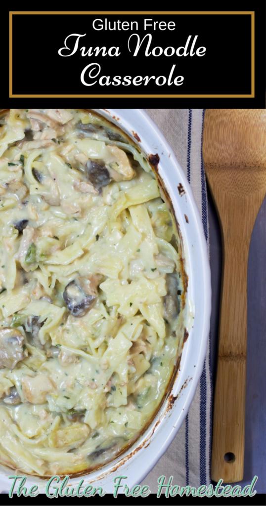 Gluten Free Tuna Noodle Casserole | Easy gluten free recipe | No Soup Tuna Noodle Casserole | Healthy tuna noodle casserole recipe |