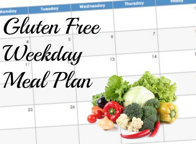 4 Week Gluten Free Weekday Dinner Plan