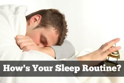 how's your sleep routine