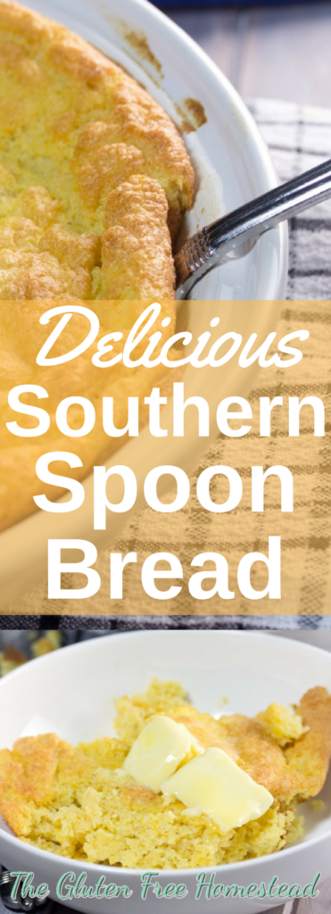 Easy delicious Southern spoon bread | traditional recipe | gluten free recipe