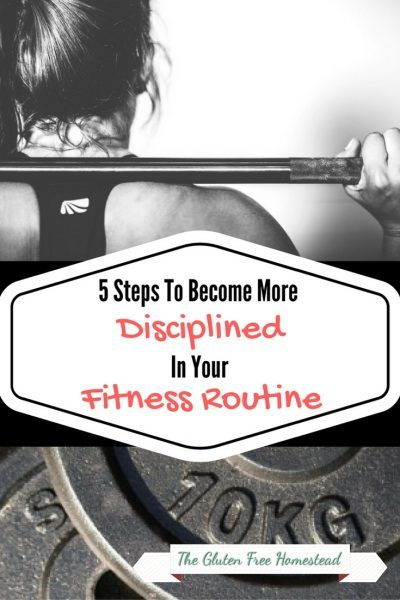 5 Steps To Become More Disciplined In Your Fitness Routine
